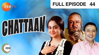 Chattaan  Episode 44  29092000