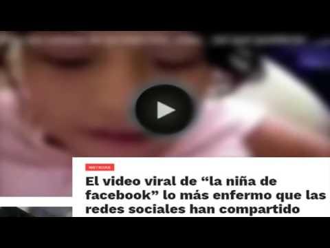 EL VIDEO DE LA NIÑA DE FACEBOOK