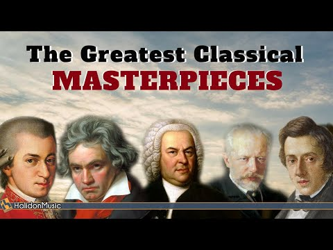 The Greatest Classical Masterpieces - HALIDONMUSIC