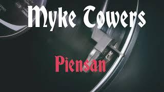 Myke Towers   Piensan (Letra)