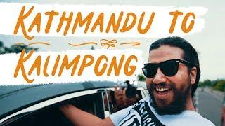 | Kathmandu to Kalimpong |