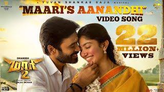 Maari 2 - Maari's Aanandhi (Video Song) | Dhanush, Sai Pallavi | Yuvan Shankar Raja | Balaji Mohan
