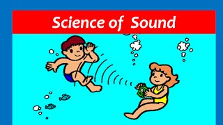 Sound for Kids - Sound Waves and Vibrations