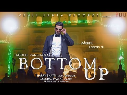 Bottom Up  Jagdeep Randhawa