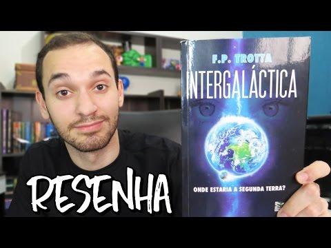 INTERGALÁCTICA - F.P. Trotta | Renan Nunes