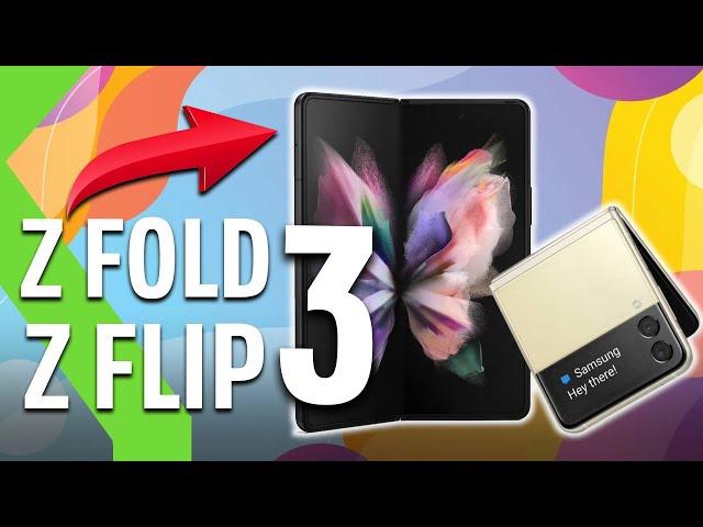 Samsung Galaxy Z FOLD 3 y Z FLIP 3 - TODO sobre los nuevos PLEGABLES de Samsung