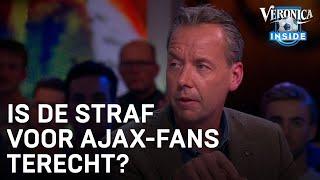 Is de straf voor Ajax-supporters terecht? | VERONICA INSIDE