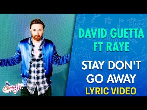David Guetta ft Raye - Stay Don't Go Away (Lyrics + Español) Video Oficial