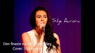 Den finaste eg veit Hellbillies - Cover Silje Aurora