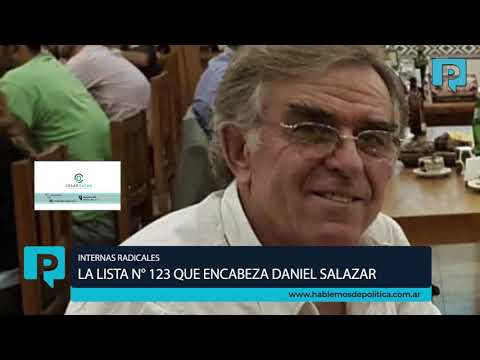 Internas radicales - La lista que encabeza Daniel Salazar