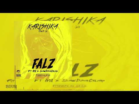 Falz - Karishika Part 2 Ft. M.I x ShowDemCamp