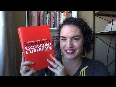 Dicionário da Escravidão e Liberdade - Parte 4 (verbetes 16 a 20) #PapoDeHistoriadores10