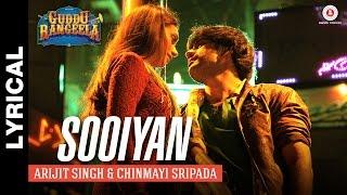 Sooiyan Lyrical - Guddu Rangeela | Aditi Rao Hydari and Amit Sadh | Arijit Singh & Chinmayi Sripada