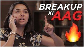 Breakup ki Aag 🔥 | MostlySane