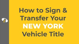 How to Sign Your New York Title Transfer