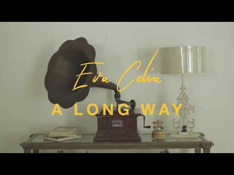 Eva Celia - A Long Way (Official Lyric Video)