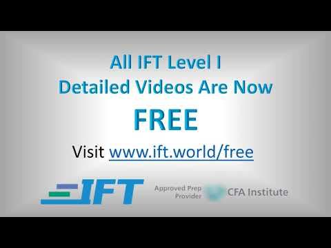 IFT Level I CFA Detailed Exam Prep Videos are FREE on the IFT ...