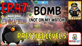 ANGRY BIRDS EVOLUTION - BOMB(NOT ON MY WATCH) - PRESTIGE LEVEL 5 - 5 STARS PREMIUM EGG(BLACK)