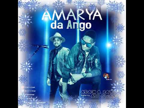 Adam A. Zango × Ado gwanja - Amarya da ango (official audio)