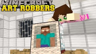 Minecraft: ART ROBBERS (STEAL ALL THE ART!) Custom Map