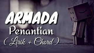 Armada - Penantian || Lirik + Chord