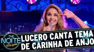 Lucero - Carinha De Anjo (Tema)