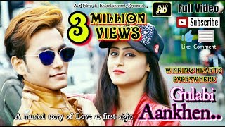 Gulabi Aankhen Full Video SONG || ABHIJIT SAHA || BEST OF