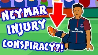 🚑NEYMAR INJURY CONSPIRACY!🚑