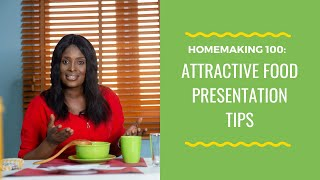 Attractive Food Presentation Tips