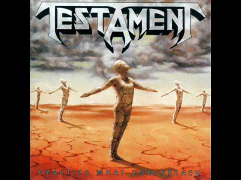 The Daily Brain Tosser's Tube #353: Testament - Practice What You