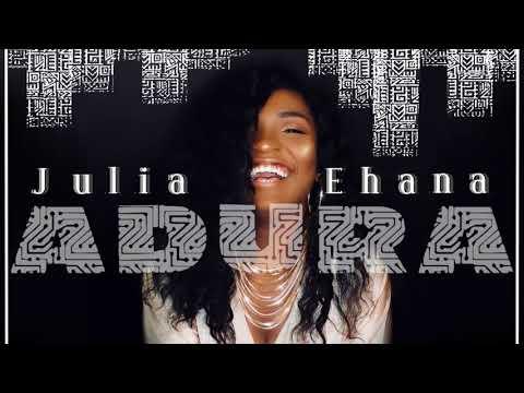 Julia Ehana – Adura (Prod by Chordratic)