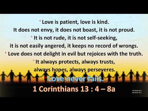 Download 1 Corinthians 13 : 4 - 8a - Love is patient - w accompaniment (Scripture Memory Song) Mp4 HD Video and MP3