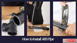 How to Install ABS Pipe