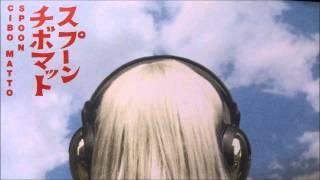 CIBO MATTO - Spoon (John McEntire Remix)