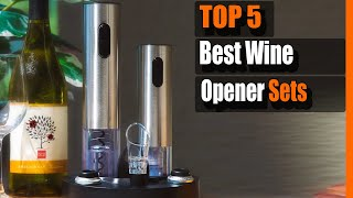 Best Wine Opener: Top 5 Best Wine Opener Sets in 2020 - Reviews