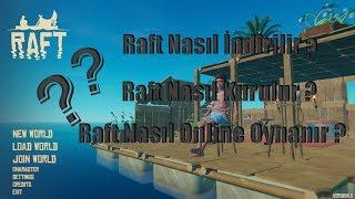 Raft Nasıl İndirilir ?/Nasıl Online Oynanır ?/Nasıl Kurulur? 720p HD %100 2018-2019 Yeni Sürüm!