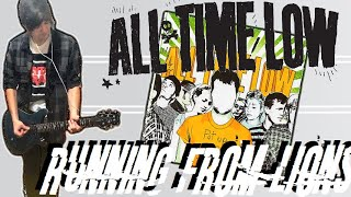 All Time Low - Running From Lions Guitar Cover (w/ Tabs)