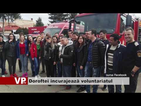 Doroftei încurajează voluntariatul