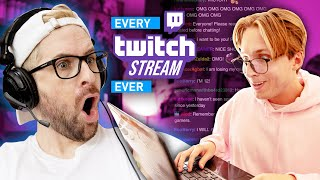 Every Twitch Stream Ever