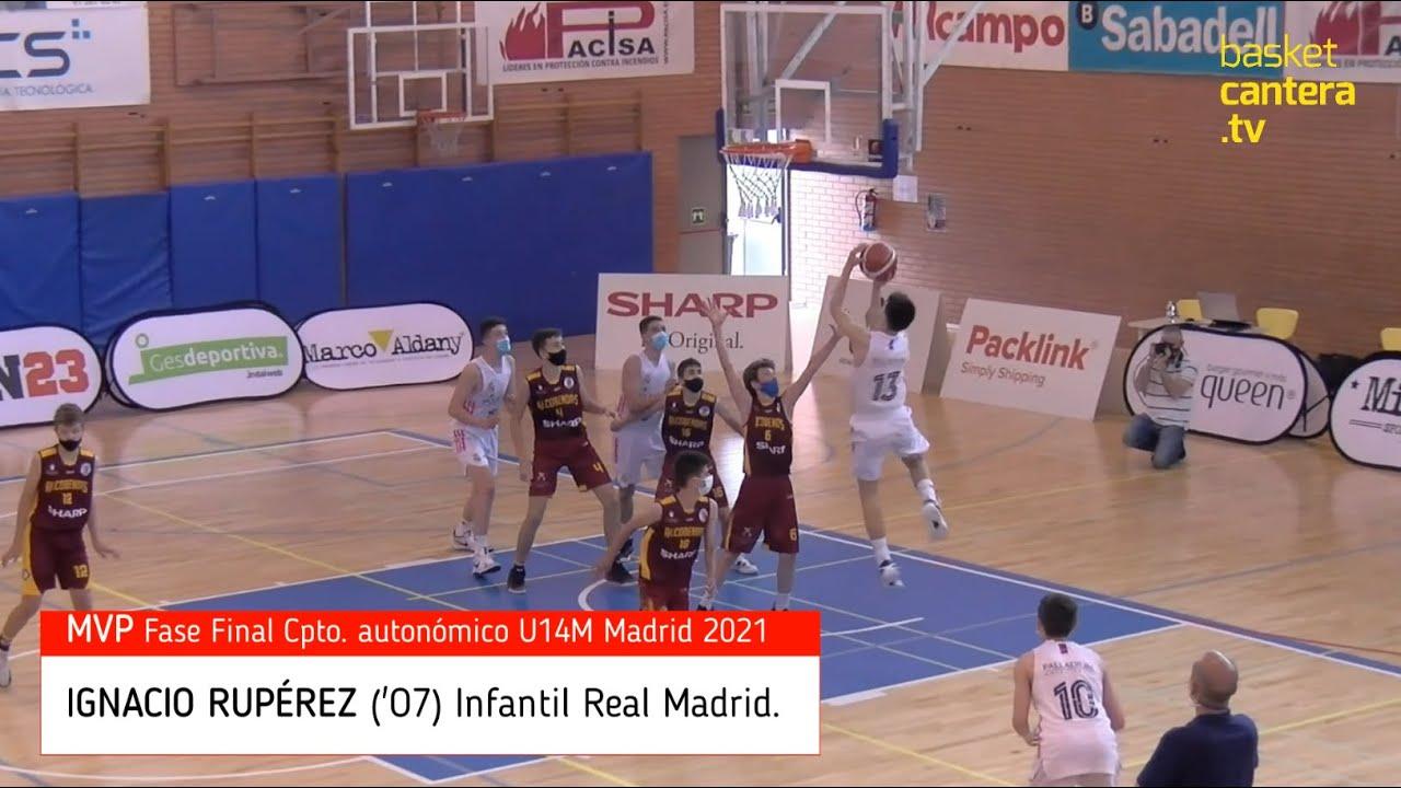 IGNACIO RUPÉREZ ('07) Real Madrid. MVP Fase Final Infantil Comunidad Madrid 2021 #BasketCantera.tv