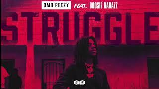 OMB Peezy   Struggle (feat. Boosie Badazz) [Official Audio]