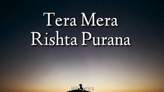 Tera Mera Rishta Purana ( Cover ) - Sayan | Lyrics - YouTube