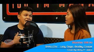 Lady Gaga, Bradley Cooper - Shallow (Cover By Micky Ft. Jesica)