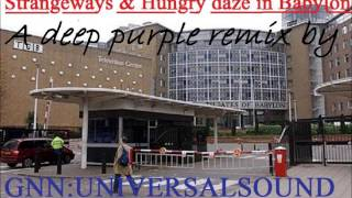Strangeways & Hungry daze in Babylon (Short YT version5) by Gerry campbell & deep purple
