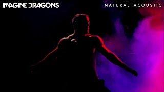 Imagine Dragons - Natural (Acoustic)