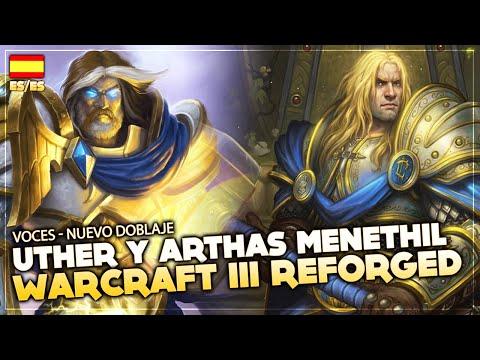 Voces de Arthas Menethil y Uther con el Nuevo Doblaje (ES/ES) | Warcraft III Reforged