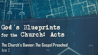 The Church's Banner: The Gospel Preached