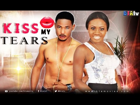 KISS MY TEARS - GHALLYWOOD NOLLYWOOD MOVIE