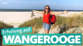 Wangerooge -  Nordseeinsel ohne Eile | WDR Reisen