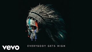 MISSIO   Everybody Gets High (Audio)